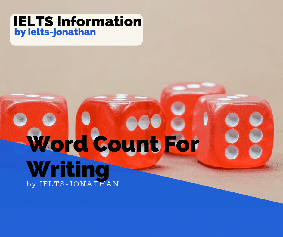 How many words for writing - IELTS Exam — IELTS - JONATHAN